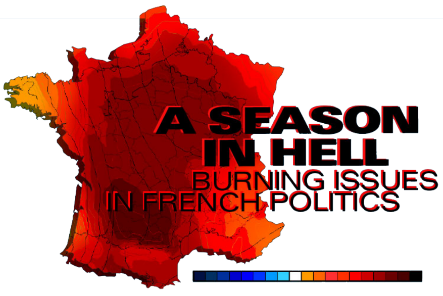 A Season in Hell - Burning Issues in French politics